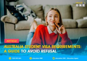 Australia Student Visa Requirements A Guide to Avoid Refusal