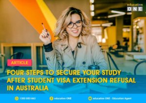 Student Visa Extension Refusal-Four Steps to Secure Study in Australia