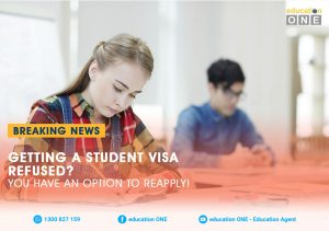 Getting A Student Visa Refused You Have An Option to Reapply