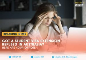 Got A Student Visa Extension Refused In Australia - Here Are Your Options