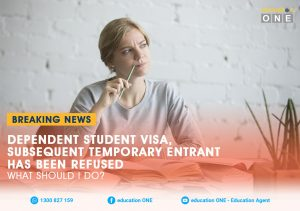 Dependent Student Visa (subclass 500) - Subsequent Temporary Entrant has been Refused