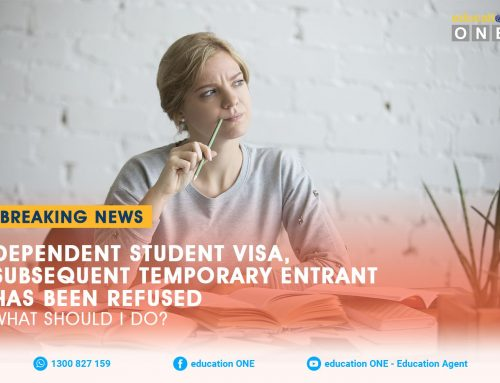Dependent Student Visa (subclass 500) – Subsequent Temporary Entrant has been Refused, What Should I do?